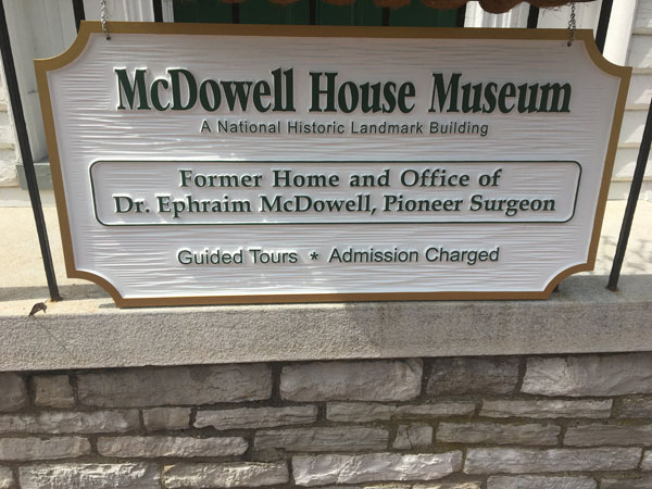 McDowell House Museum Signage